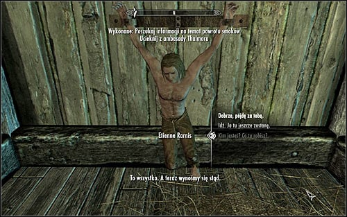 The less obvious option implies talking with Etienn Rarnis, imprisoned in the eastern-most cell (screen above) - Collecting information on the return of dragons | Diplomatic Immunity - Diplomatic Immunity - The Elder Scrolls V: Skyrim Game Guide
