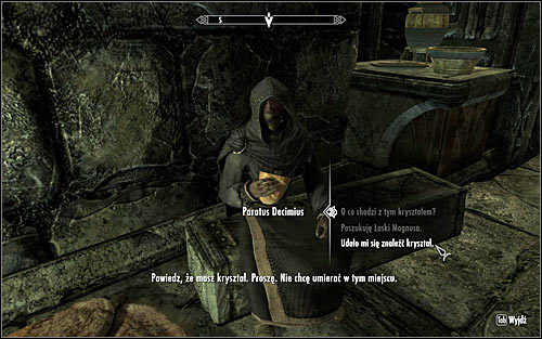Regardless of whether you had the crystal or had to return for it, you need to speak with Paratus again and give him the item (screen above) - Revealing the Unseen - p. 2 - College of Winterhold quests - The Elder Scrolls V: Skyrim Game Guide