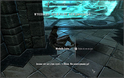 After regaining consciousness, you will speak with Mirabelle Ervine (screen above), who will tell you that Ancano needs to be stopped - Revealing the Unseen - p. 3 - College of Winterhold quests - The Elder Scrolls V: Skyrim - Game Guide and Walkthrough