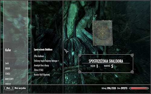 Depending on the kind of area, Shalidors writing might be hidden either on the surface or inside an underground location - Shalidors Insights - College of Winterhold quests - The Elder Scrolls V: Skyrim Game Guide