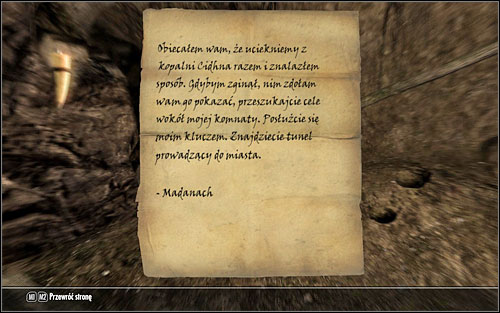 From the note left by Madanach you will learn that he was planning to run from the prison and the key that you have found leads to an ancient tunnel leading straight to Markarth - No-one Escapes Cidhna Mine - p. 2 | Side quests - Side quests - The Elder Scrolls V: Skyrim Game Guide
