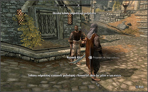 The men wont want to explain why exactly theyre looking for their countrywoman, but will offer a big prize for help - In my Time of Need | Side quests - Side quests - The Elder Scrolls V: Skyrim Game Guide