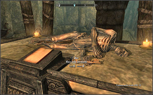 Defeat a couple Draugrs inside the room, approach the platform and take the Lord Geirmunds Key from the dead mans hand (screen above) - Forbidden Legend - p. 2 | Side quests - Side quests - The Elder Scrolls V: Skyrim Game Guide