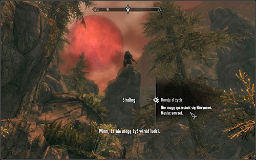 You should soon reach a place where you will note Sinding standing on a rock ledge (he has transformed into a werewolf in the meantime) - Ill Met By Moonlight - p. 2 - Daedric quests - The Elder Scrolls V: Skyrim Game Guide