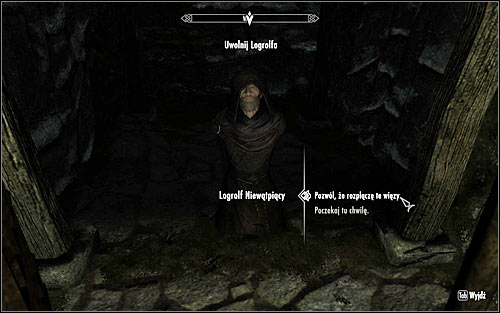 If you have succeeded in convincing Logrolf, the priest will ask you to free him, which you should of course do (screen above) - The House of Horrors - Daedric quests - The Elder Scrolls V: Skyrim - Game Guide and Walkthrough
