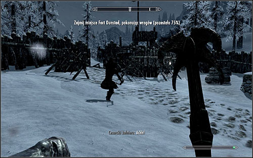 If your character prefers close combat, start eliminating Stormcloak soldiers around you as soon as you get to the right part of the fort (the above screen) - Battle for Fort Dunstad | Imperial Legion Quests - Imperial Legion Quests - The Elder Scrolls V: Skyrim Game Guide
