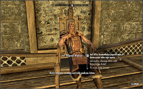 Once you reach Whiterun, find Jarl Balgruuf the Greater, initiate dialogue and hand him Ulfrics War Axe (the above screen) - Message to Whiterun | Stormcloak Rebellion Quests - Stormcloak Rebellion Quests - The Elder Scrolls V: Skyrim Game Guide