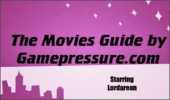 Showbusiness can be rough - The Movies - Game Guide and Walkthrough