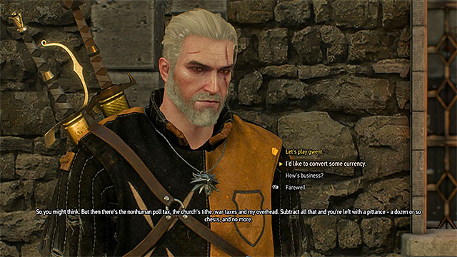 During the meeting ask him to convert some currency (you can also take a loan in crowns) - Where to exchange coins? - Frequently Asked Questions (FAQ) - The Witcher 3: Wild Hunt Game Guide & Walkthrough
