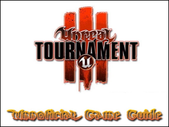 Welcome to the game guide for Unreal Tournament III - Unreal Tournament III - Game Guide and Walkthrough